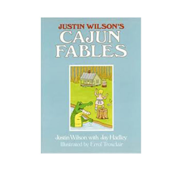 Justinwilson Products Cajunfables